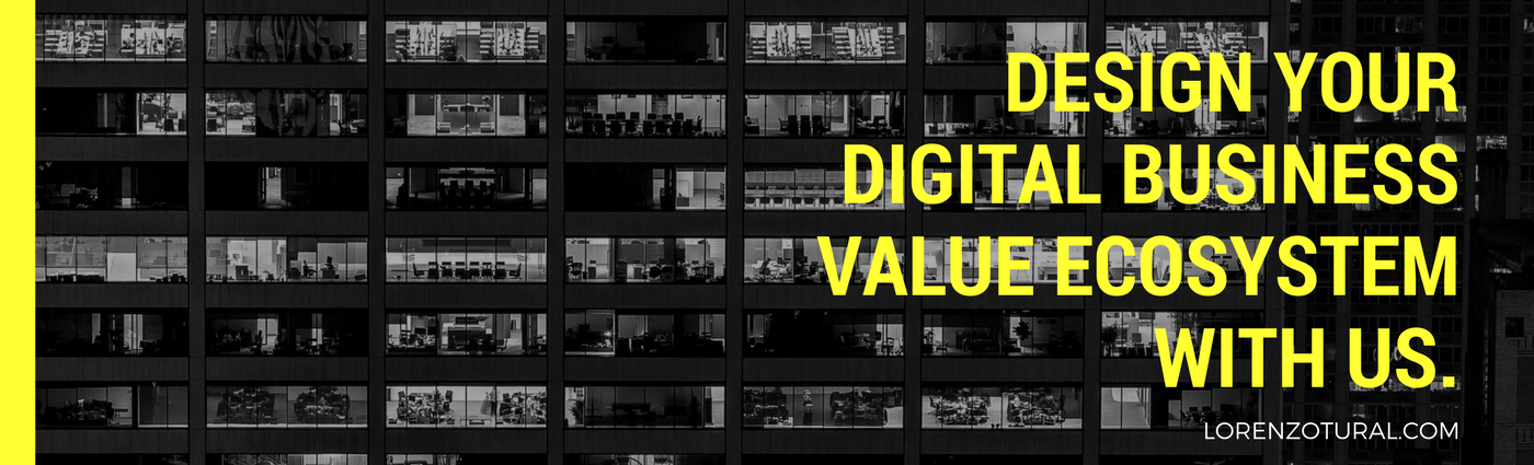 Design your digital business value ecosystem with lorenzotural_com
